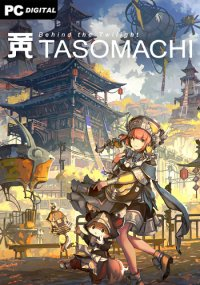 TASOMACHI: Behind the Twilight