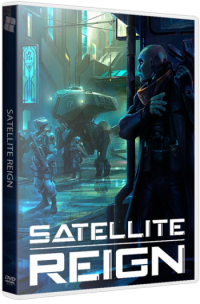 Satellite Reign (2015) PC | Лицензия