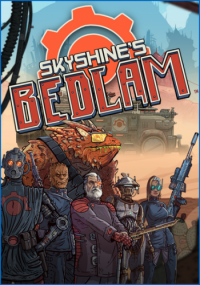 Skyshine's BEDLAM (2015) PC | Лицензия