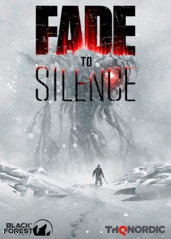 Fade to Silence [v 1.0.2025 Hotfix5] (2019) PC   RePack от xatab