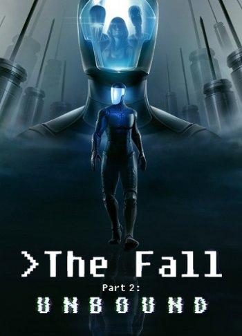 The Fall Part 2: Unbound (2018) PC | Лицензия