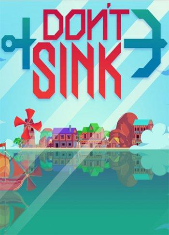 Don't Sink (2018) PC   Пиратка