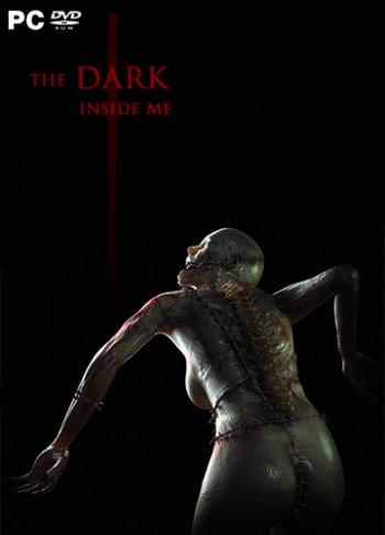 The Dark Inside Me (2018) PC   Лицензия