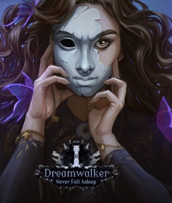 Dreamwalker: Never Fall Asleep (2018) PC | RePack от Other s