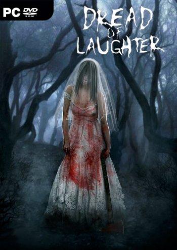Dread of Laughter [Update 4] (2018) PC | Лицензия