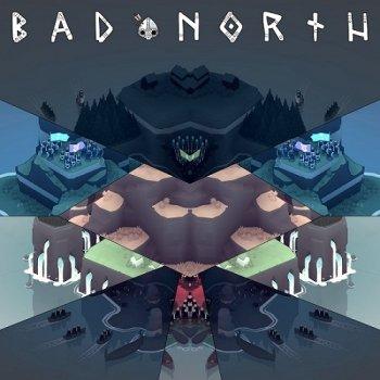 Bad North (2018) PC | Лицензия