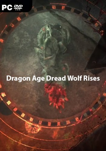 Dragon Age Dread Wolf Rises