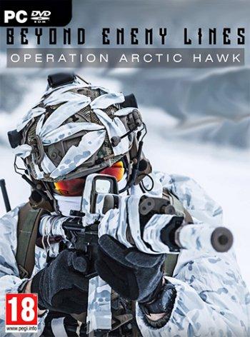 Beyond Enemy Lines: Operation Arctic Hawk (2019) PC   Лицензия