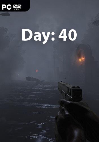 Day: 40 (2019) PC | Лицензия