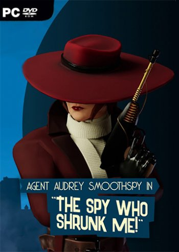 The Spy Who Shrunk Me (2019) PC   Лицензия