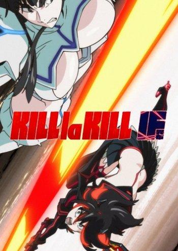 KILL la KILL -IF (2019) PC | Лицензия