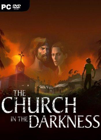The Church in the Darkness (2019) PC   Лицензия