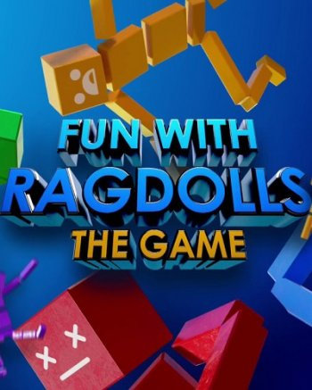Fun with Ragdolls: The Game (2019) PC   Пиратка