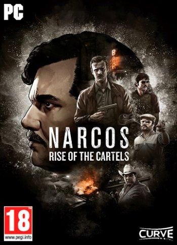 Narcos: Rise of the Cartels (2019) PC | RePack от xatab